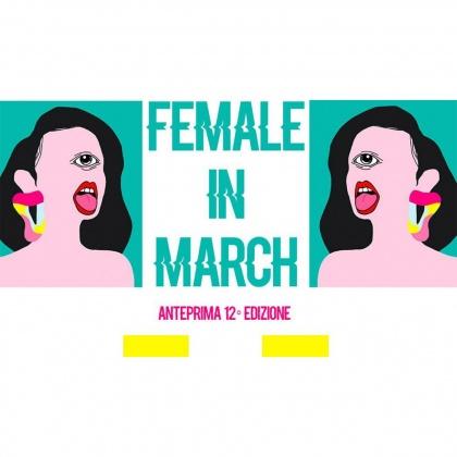 Female IN MARCH Anteprima 12° Edizione